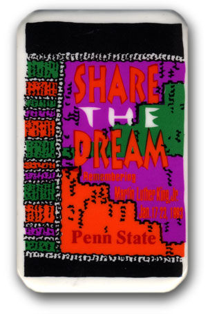 "Button: Theme: ""Share the Dream"" Designer: Aaron Singleton, Inspired by the patterns of Kente Cloth from Chana."
