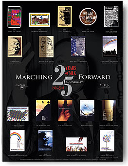 "25th Anniversary Poster: Theme: ""Marching Forward"" 25th Annual Martin Luther King, Jr. Commemorative Poster [ Illustrating button designs from previous years. ] Designer: Michael Brahosky"